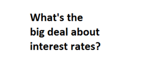 Low interest rates and how they affect you
